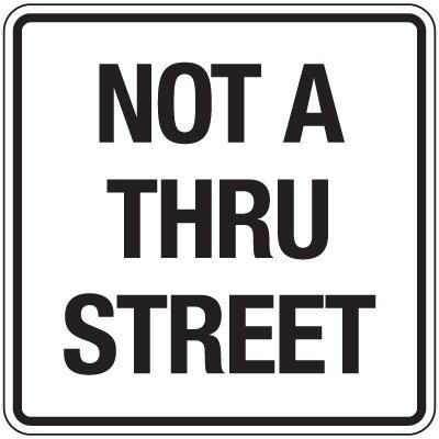 Reflective Parking Lot Signs - Not A Thru Street