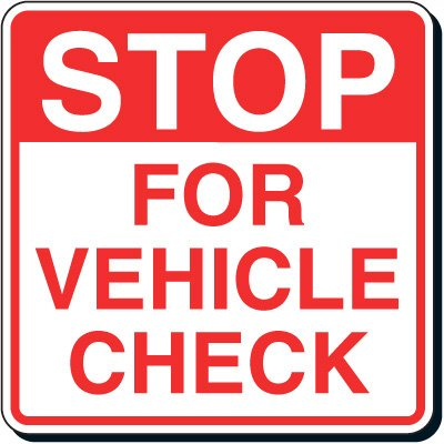 Reflective Parking Lot Signs - Stop For Vehicle Check