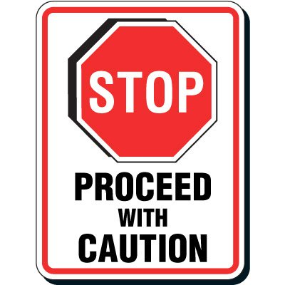 Reflective Parking Lot Signs - Stop Proceed With Caution