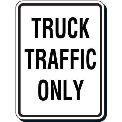 Reflective Parking Lot Signs - Truck Traffic Only