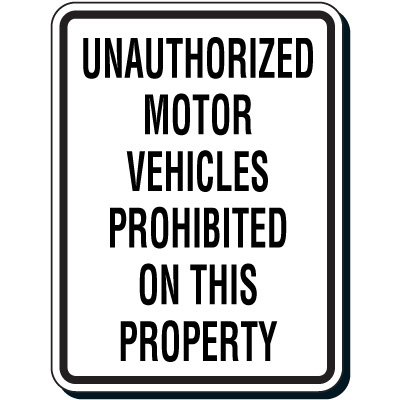 Reflective Parking Lot Signs - Unauthorized Motor Vehicles