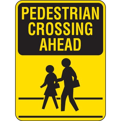 Reflective Pedestrian Crossing Signs - Pedestrian Crossing Ahead