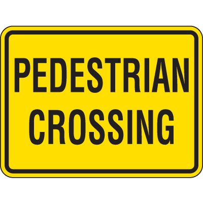 Reflective Pedestrian Crossing Signs - Pedestrian Crossing