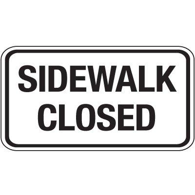 Reflective Pedestrian Signs - Sidewalk Closed