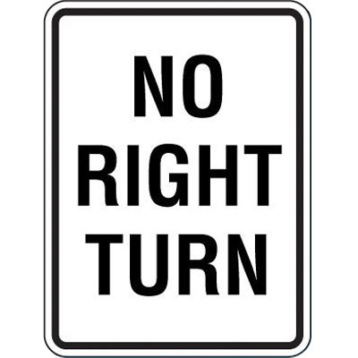 Reflective Speed Limit Signs - No Right Turn
