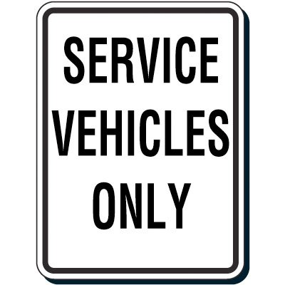 Reflective Traffic Reminder Signs - Service Vehicles Only