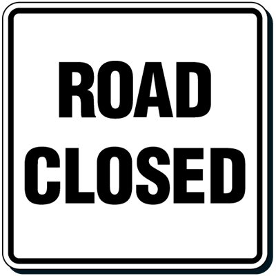 Reflective Traffic Signs - Road Closed