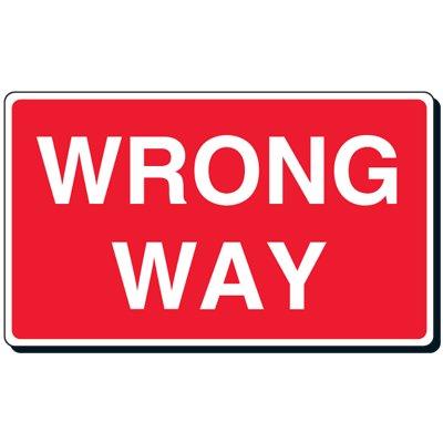 Reflective Traffic Signs - Wrong Way