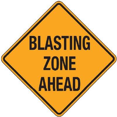 Reflective Warning Signs - Blasting Zone Ahead