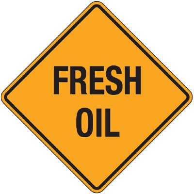 Reflective Warning Signs - Fresh Oil