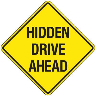 Reflective Warning Signs - Hidden Drive Ahead