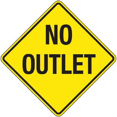 Reflective Warning Signs - No Outlet