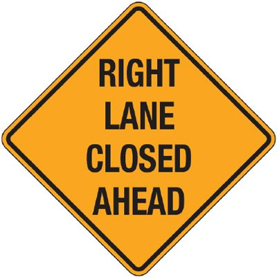 Reflective Warning Signs - Right Lane Closed Ahead