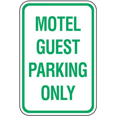 Reserved Parking Signs - Motel Guest Parking Only