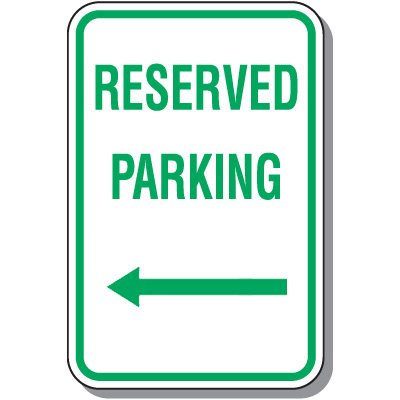 Reserved Parking Signs - Reserved Parking (Left Arrow)