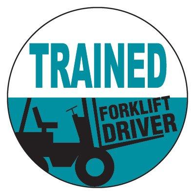 Safety Hard Hat Labels - Trained Forklift Driver