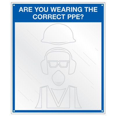 Safety Slogan Mirrors - Are You Wearing Correct PPE