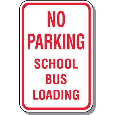 School Parking Signs - No Parking School Bus Loading
