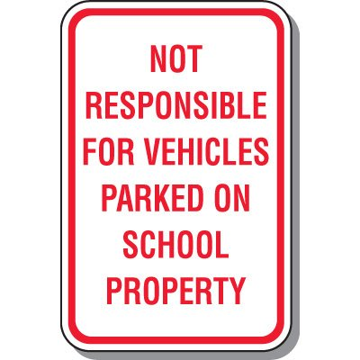 School Parking Signs - Vehicles Parked On School Property