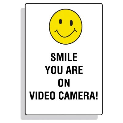 Security Camera Signs - Smile You Are On Camera!
