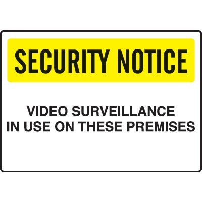 Security Notice Signs  - Video Surveillance In Use On These Premises