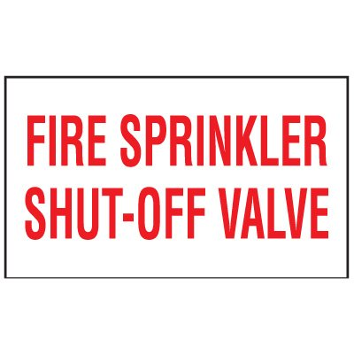 Adhesive Vinyl Fire Exit Signs - Fire Sprinkler Shut-Off Valve