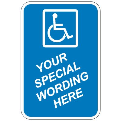 24 x 18 Blue Handicap Sign (Semi-Custom)