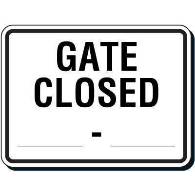 Semi-Custom Reflective Parking Lot Signs - Gate Closed