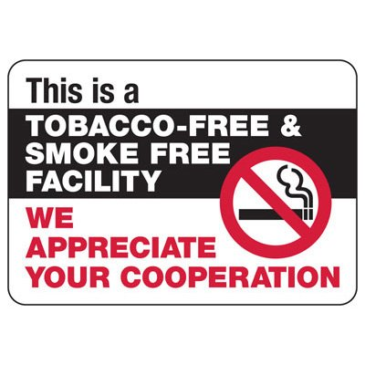 No Smoking Signs - Tobacco-Free Facility