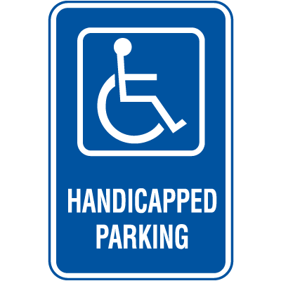 Symbol Of Access Parking Signs - Handicapped Parking