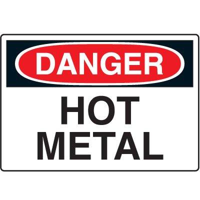 Temperature Warning Signs - Danger Hot Metal