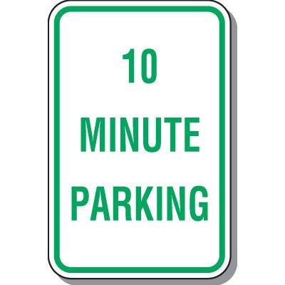 Time Limit Parking Signs - 10 Minute Parking