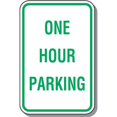 Time Limit Parking Signs - One Hour Parking