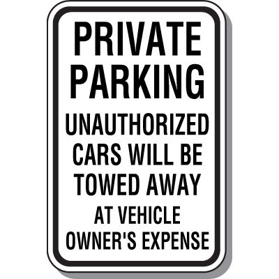 Tow Away Zone Signs - Private Parking