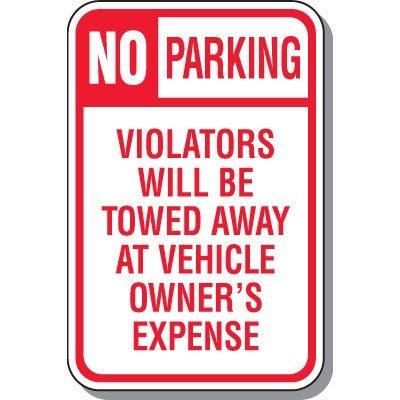 Tow Away Zone Signs - Violators Will Be Towed
