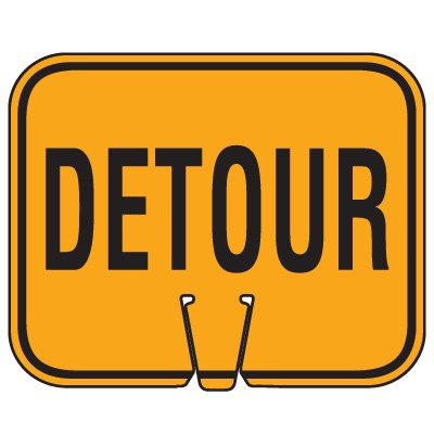 Traffic Cone Signs - Detour