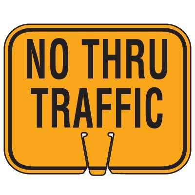 Traffic Cone Signs - No Thru Traffic