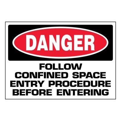 Ultra-Stick Signs - Danger Follow Entry Procedure