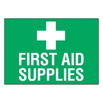 Ultra-Stick Signs - First Aid Supplies