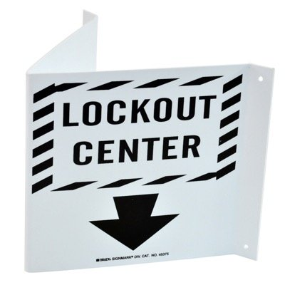 Brady Lockout Center - High Visibility Sign - Rigid - Black on White - Part Number - 45375 - 1/Each