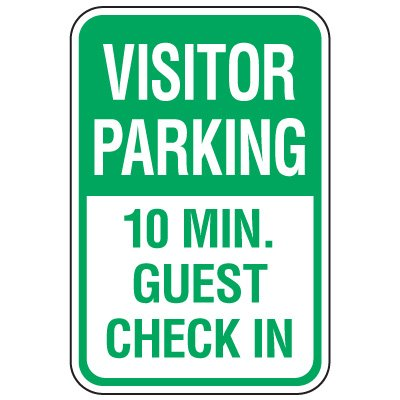 Visitor Parking Signs - 10 Min Guest Check In