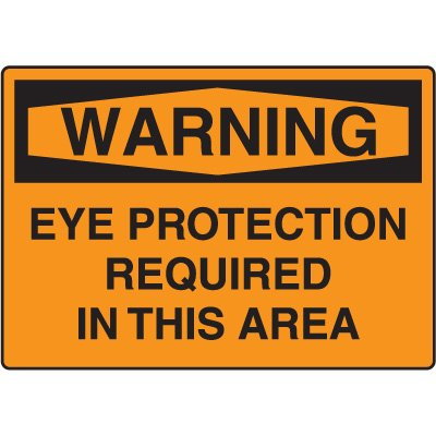 Protective Wear Signs - Warning Eye Protection Required
