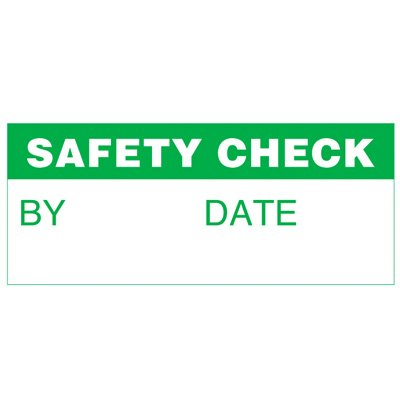 Write-On Status Roll Labels - By ___ Date ___ Safety Check