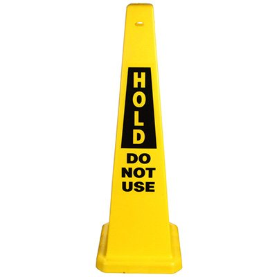 Safety Traffic Cones- Hold Do Not Use