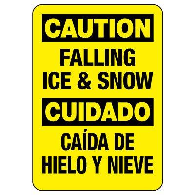 Bilingual OSHA Caution Sign: Falling Ice & Snow / Cuidado Caída De Hielo Y Nieve