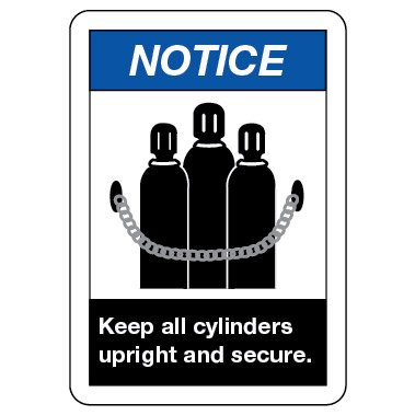 Notice Sign: Keep All Cylinders Upright And Secure