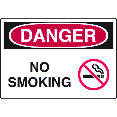 Harsh Condition OSHA Signs - Danger - No Smoking