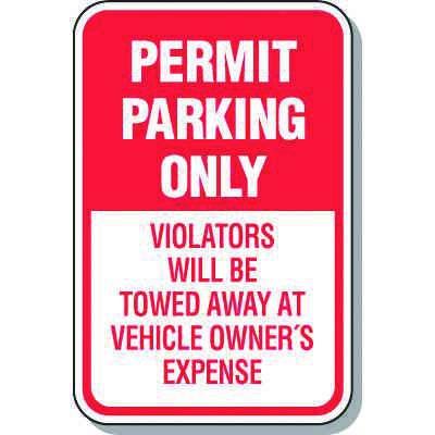 Parking Permit Signs - Permit Parking Violators Will Be Towed