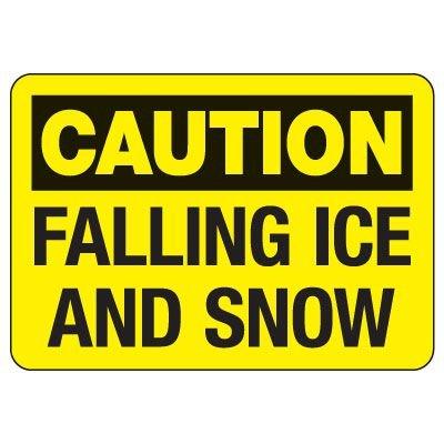 OSHA Caution Sign: Falling Ice And Snow