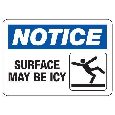OSHA Notice Sign: Surface May Be Icy